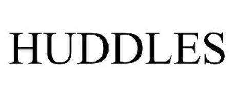 HUDDLES