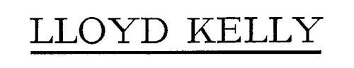 LLOYD KELLY
