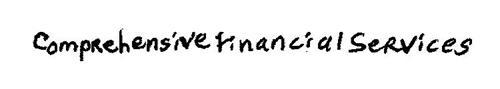 COMPREHENSIVE FINANCIAL SERVICES