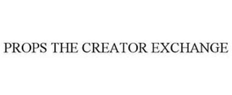 PROPS THE CREATOR EXCHANGE