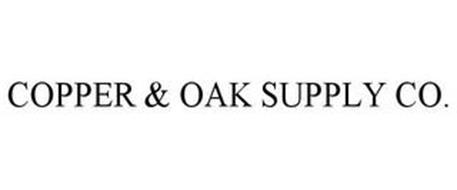 COPPER & OAK SUPPLY CO.