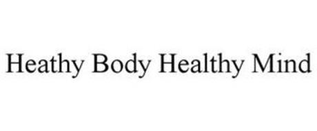 HEATHY BODY HEALTHY MIND