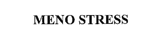 MENO STRESS