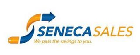 SENECASALES WE PASS THE SAVINGS TO YOU.
