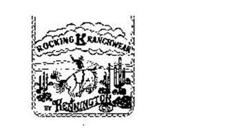 ROCKING K RANCHWEAR BY KENNINGTON LTD.