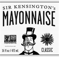 SIR KENSINGTON'S MAYONNAISE NON GMO PROJECT VERIFIED NONGMOPROJECT.ORG 16 FL OZ / 473 ML CLASSIC