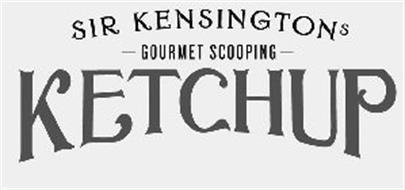 SIR KENSINGTONS GOURMET SCOOPING KETCHUP
