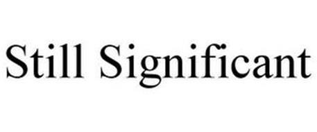 STILL SIGNIFICANT