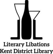 LITERARY LIBATIONS KENT DISTRICT LIBRARY