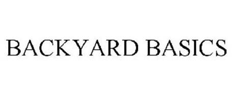 BACKYARD BASICS