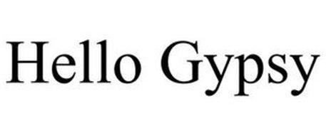 HELLO GYPSY