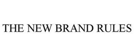 THE NEW BRAND RULES