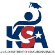 KSA A U.S. DEPARTMENT OF EDUCATION SERVICER