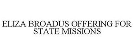 ELIZA BROADUS OFFERING FOR STATE MISSIONS