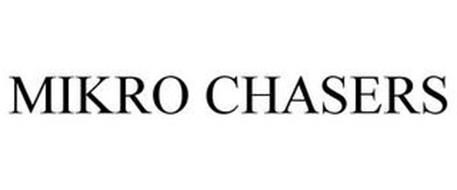 MIKRO CHASERS