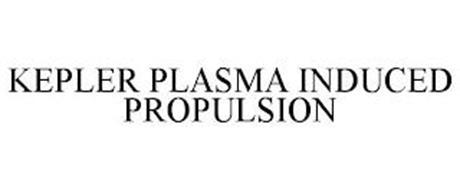 KEPLER PLASMA INDUCED PROPULSION
