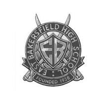 EB EAST BAKERSFIELD HIGH SCHOOL FOUNDED 1938