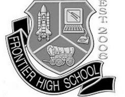 FRONTIER HIGH SCHOOL EST. 2006