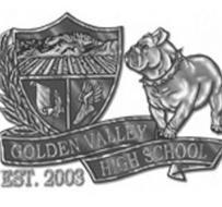 GOLDEN VALLEY HIGH SCHOOL EST. 2003