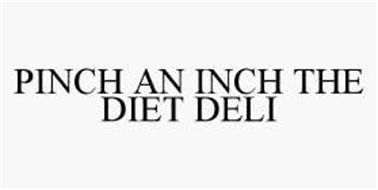 PINCH AN INCH THE DIET DELI