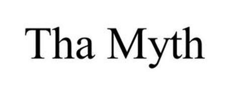 THA MYTH