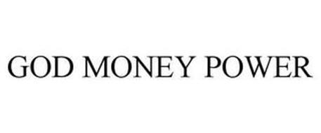 GOD MONEY POWER