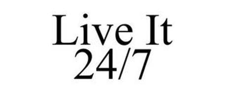 LIVE IT 24/7