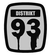 DI$TRIKT 93