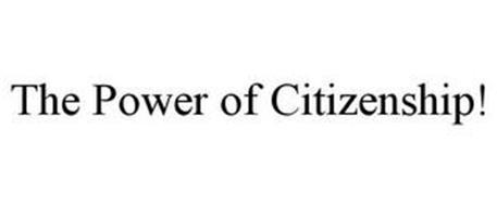 THE POWER OF CITIZENSHIP!