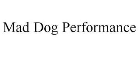 MAD DOG PERFORMANCE