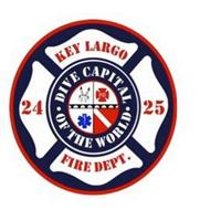 KEY LARGO 24 25 FIRE DEPT. · DIVE CAPITAL · OF THE WORLD