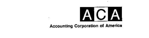 ACA ACCOUNTING CORPORATION OF AMERICA