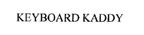 KEYBOARD KADDY