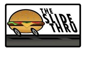 THE SLIDE THRU