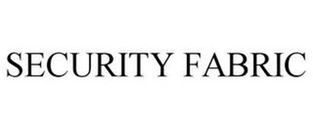SECURITY FABRIC