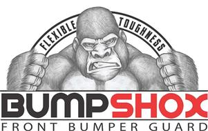 BUMPSHOX FRONT BUMPER GUARD; FLEXIBLE TOUGHNESS