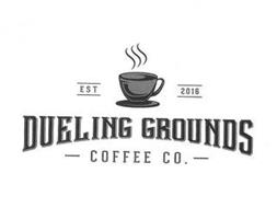 DUELING GROUNDS COFFEE CO. EST 2016