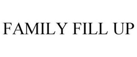 FAMILY FILL UP