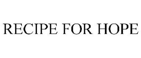 RECIPE FOR HOPE