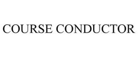 COURSE CONDUCTOR