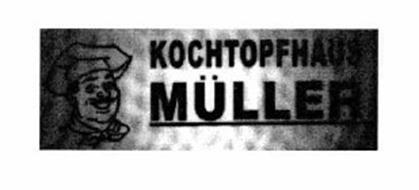 KOCHTOPFHAUS MÜLLER