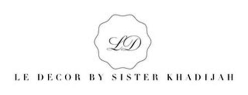 LD LE DECOR BY SISTER KHADIJAH