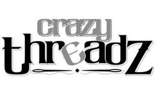 CRAZY THREADZ