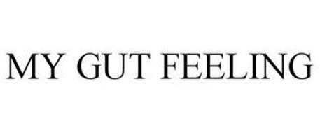 MY GUT FEELING