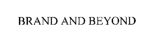 BRAND AND BEYOND