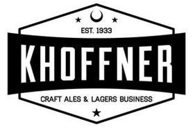 EST. 1933, KHOFFNER, CRAFT ALES & LAGERS BUSINESS