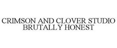CRIMSON AND CLOVER STUDIO BRUTALLY HONEST
