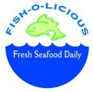 Fish o licious fresh seafood daily trademark of khoury for Daily fresh fish