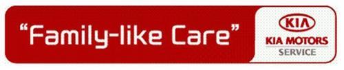 Family Like Care Kia Kia Motors Service Trademark Of Kia Motors Corporation Serial Number