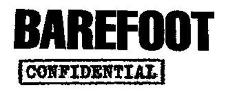 Barefoot confidentials